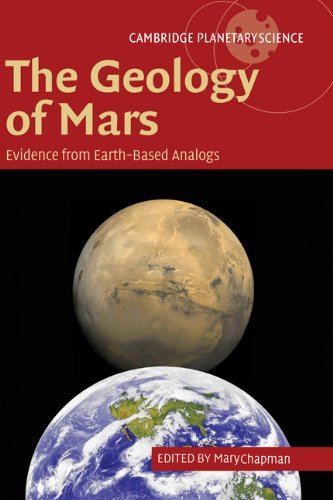 The Geology of Mars: Evidence from Earth-Based Analogs (Cambridge Planetary Science)