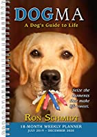 Dogma 2020 Planner: A Dog's Guide to Life