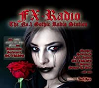 FX Radio - The No. 1 Gothic Ra by Various Artists