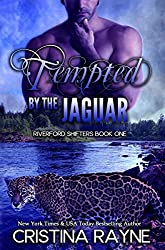 Tempted by the Jaguar (Riverford Shifters Book 1) (English Edition)