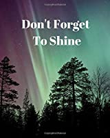 Don't Forget To Shine