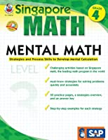Singapore Math – Mental Math Level 3 Workbook for 4th Grade, Paperback, 64 Pages, Ages 9–10 with Answer Key (Singapore Math: Level 3)