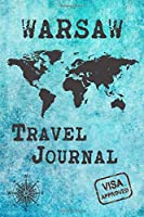 Warsaw Travel Journal: Notebook 120 Pages 6x9 Inches - City Trip Vacation Planner Travel Diary Farewell Gift Holiday Planner