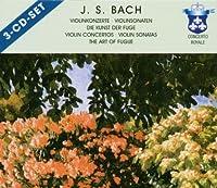 Bach J.S.: Violin Concertos; Violin Sonatas; Art Of Fugue [Germany]