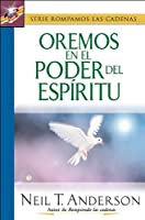 Oremos En El Poder Del Espiritu/lets Pray in the Power of the Spirit