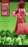 Shaping Society Through Dance: Mestizo Ritual Performance in the Peruvian Andes (Chicago Studies in Ethnomusicology)
