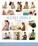 The Reiki Bible: The Definitive Guide to Healing With Energy (... Bible) 画像