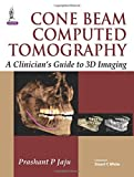 BEAMS Cone Beam Computed Tomography: A Clinician's Guide to 3d Imaging