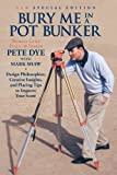Bury Me In A Pot Bunker (New Special Edition) (English Edition)