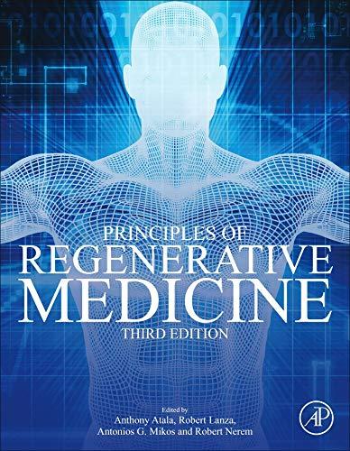 Download Principles of Regenerative Medicine, Third Edition 0128098805