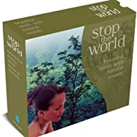 Stop World: Beautiful Music With Natural Sounds