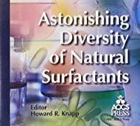 Astonsihing Diversity of Natural Surfactants