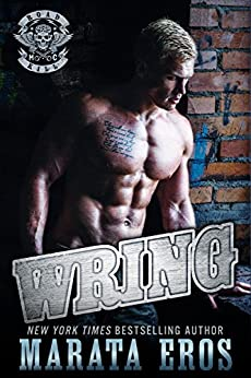 Wring: A Dark Alpha Motorcycle Club Standalone Romance Novel (Road Kill MC Book 5) by [Eros, Marata]