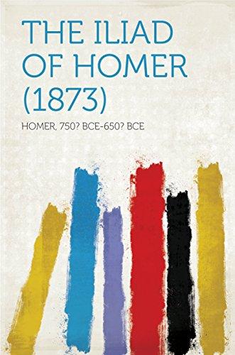 The Iliad of Homer (1873) (English Edition)