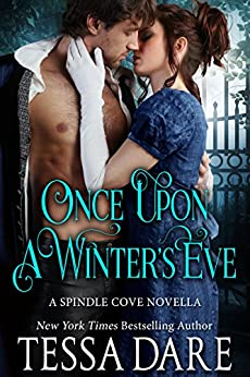 Once Upon a Winters Eve (Spindle Cove 1.5) by [Dare, Tessa]