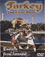 Turkey: Eastern From Istanbul - Part 2 [DVD]