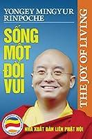 Sống Một đời Vui: Kham Pha Bi Quyết Sống Hạnh Phuc