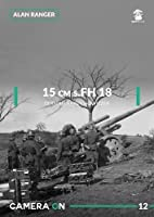 15 Cm S.fh 18 German Heavy Howitzer (Camera on)