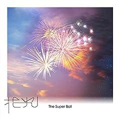 The Super Ball「花火」のジャケット画像