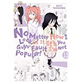 No Matter How I Look at It, It's You Guys' Fault I'm Not Popular!, Vol. 11 (No Matter How I Look at It, It's You Guys' Fault