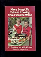 More Long Life Chinese Cooking