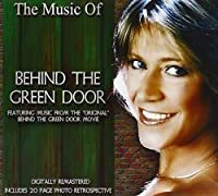 Music of Behind the Green Door by Dan Le Blanc (2013-05-04)