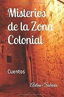 Cuentos de Misterio de la Zona Colonial