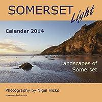 Somerset Light: Landscapes of Somerset, 2014 Calendar