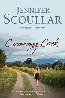 Currawong Creek by [Scoullar, Jennifer]