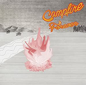 CAMPFIRE FOREVER