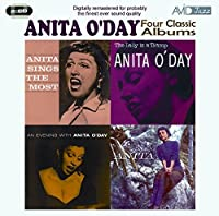 Four Classic Albums: Anita Sings the Most/The Lady Is a Tramp/An Evening With Anita O'Day/This Is Anita (2010-05-11)
