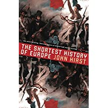 The Shortest History Of Europe: Revised And Updated