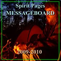 G.R.N. Spirit Pages MESSAGEBOARD, 2009-2010 (English Edition)