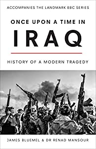 Once Upon a Time in Iraq (English Edition)