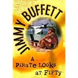 A Pirate at Fifty