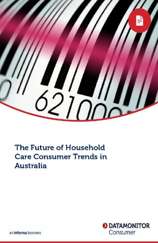 The Future of Household Care Consumer Trends in Australia (English Edition)