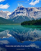 Canada Journal: Travel and Write of Our Beautiful World (Canadian Books)