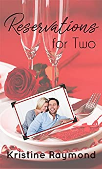 Reservations for Two (Celebration Book 2) by [Raymond, Kristine]