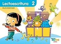 Proyecto Tic-tac, lectoescritura, Educación Infantil. Cuaderno 2 (pauta montessori)