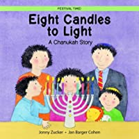 Eight Candles for Counting: A Chanukah Story (Festival Time!)
