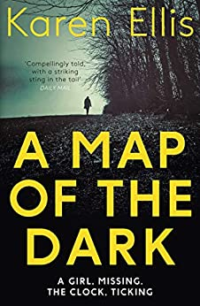 A Map of the Dark (The Searchers Book 1) by [Ellis, Karen]