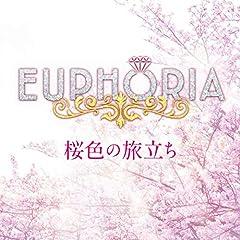 EUPHORIA「桜色の旅立ち」のジャケット画像