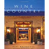 Wine Country: Architecture and Interiors