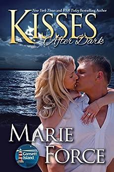 Kisses After Dark (Gansett Island Series Book 12) by [Force, Marie]