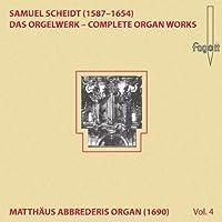 Scheidt,Samuel - Scheidt Organ Works Vol.4 (1 CD)