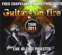 Guitars on Fire Live at Chez Paulette