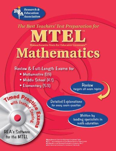 Download The Best Teachers' Test Preparation for the MTEL Mathematics: (Fields 53, 47, & 09) (Best Preparation for Teacher Certification) 073860416X