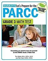 Let's Prepare for the PARCC Grade 3 Math Test (Let's Prepare for the PARCC Tests)