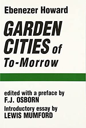 Garden Cities of To-Morrow (The MIT Press)