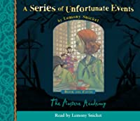 Book the Fifth - The Austere Academy (A Series of Unfortunate Events)